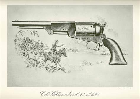 Colt's Historical Prints - Colt Walker Model .44 cal. - 18 ...