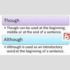 Difference Between Although And Though