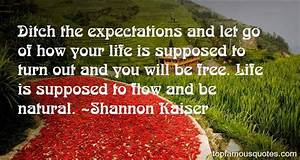 Shannon Kaiser ... Famous Kaiser Quotes