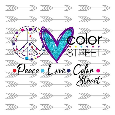 You can also check our other amazing fourth of july svg files to make your. Peace Love Color Street Sublimation PNG SVG File Digital ...