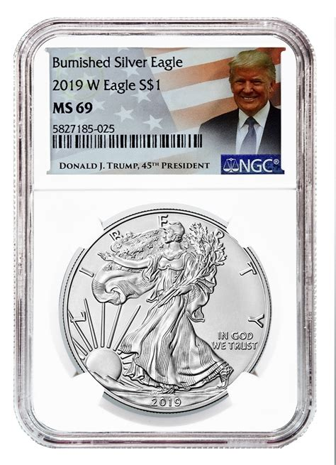 burnished silver eagle ngc ms donald trump label