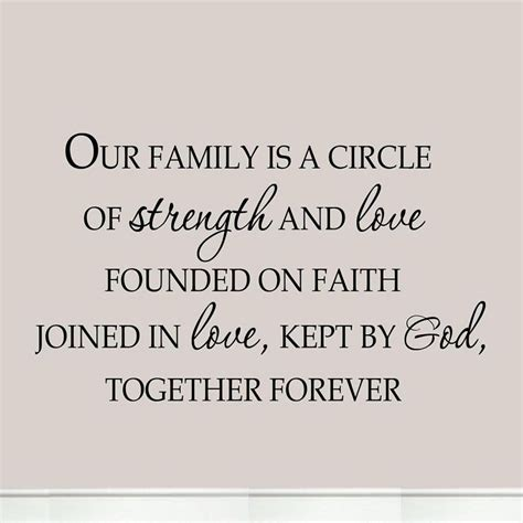 Best bible verses about love. Our Family is a Circle of Strength and Love Founded on Faith Joined By Love F...   Family love ...