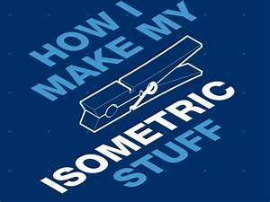 How I Make My Isometric Stuff By Francisco Gonz U00e1lez Y