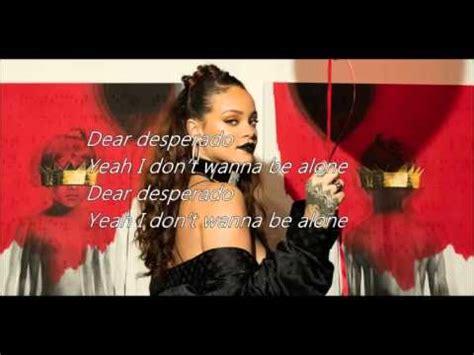 Rihanna  Desperado  Lyrics Video Youtube