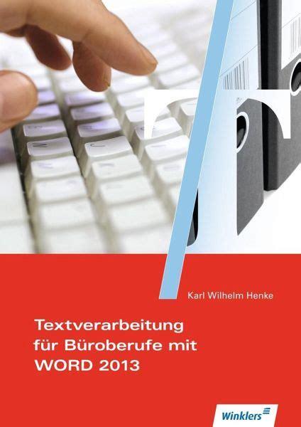 textverarbeitung fuer bueroberufe mit word  schuelerband