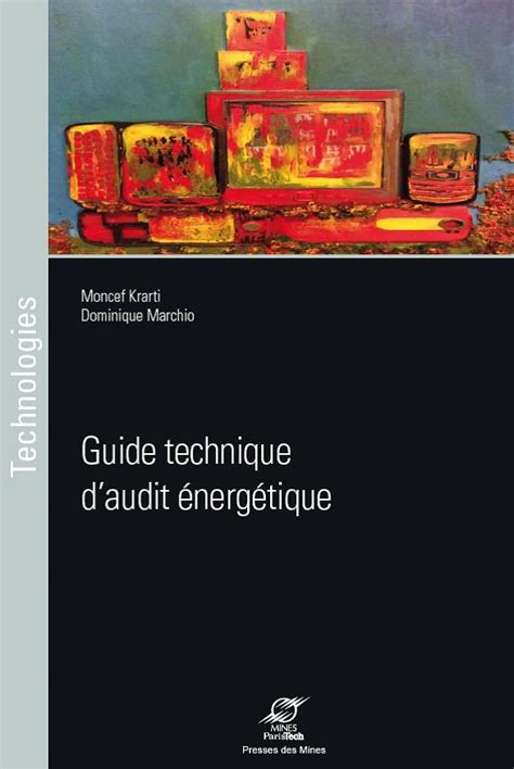 bureau technique parution du quot guide technique d 39 audit énergétique quot