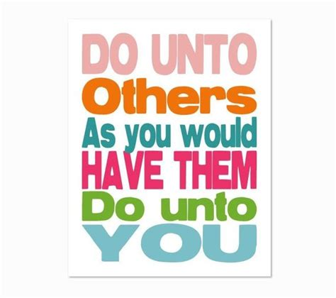Do Unto Others Bible Quotes. Quotesgram