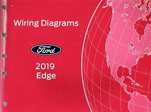2019 Ford Edge Oem Factory Wiring Diagrams