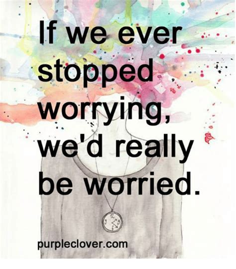Purple Wedding Meme - if we ever stopped worrying we d really be worried purple clovercom meme on sizzle