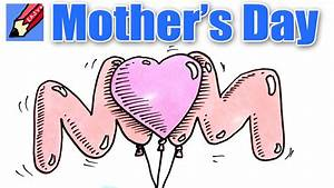 How to Draw Mom in Mother's Day Balloons - YouTube