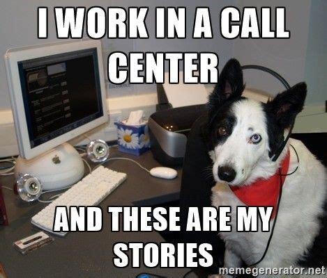 Accountant Dog Meme - best 20 call center meme ideas on pinterest call center humor customer service meme and