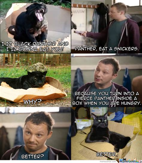 Eat A Snickers Meme Panther Eat A Snickers By Ifreet Meme Center