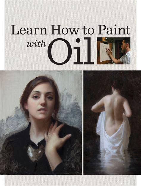 oil painting basics interesting art painting oil