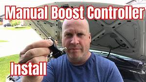 Manual Boost Controller Install