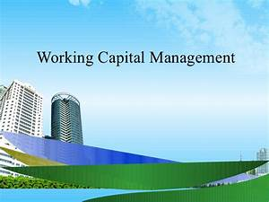 Capital Employed Berechnen : working capital management ppt bec doms mba finance ~ Themetempest.com Abrechnung