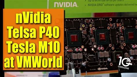 nvidia tesla p40 nvidia grid tesla p40 m10 gpu cpu performance