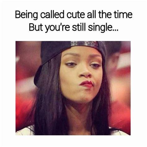 Rihanna Memes - 21 rihanna memes for all your weekend feelings