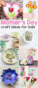 25+ Mothers Day Crafts for Kids - Most Wonderful Cards ...