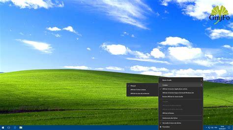 windows 10 envie d un look 224 la windows xp c est