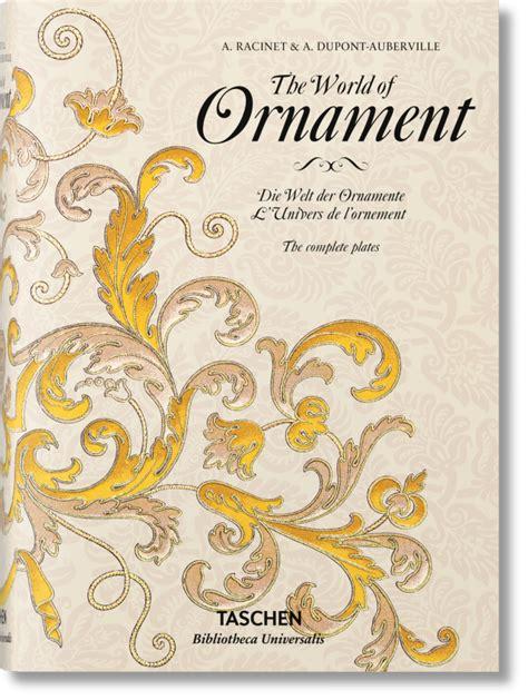 world  ornament bibliotheca universalis taschen books