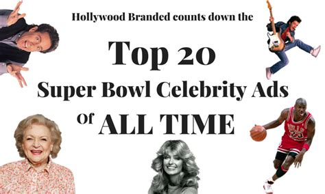 The Top 20 Celeb Super Bowl Ads Of All Time