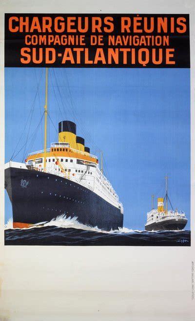 Compagnie Nouvelle De Navigation Original Vintage Poster Chargeurs Reunis Compagnie De