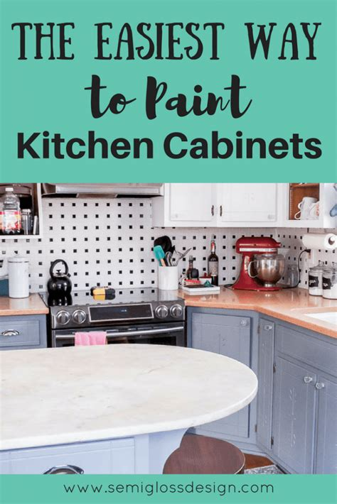 and easy way to paint kitchen cabinets the easiest way to paint kitchen cabinets semigloss design 9889