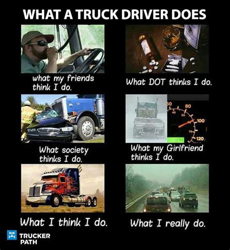truck driver memes trucker meme quotes humor funny drivers trucking semi trucks peterbilt tow sayingimages rig birthday fun think ford