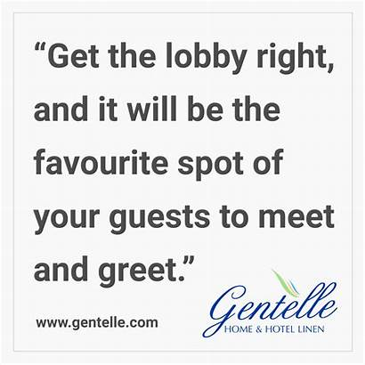 Lobby Greet Guests Meet Quote Spot Right