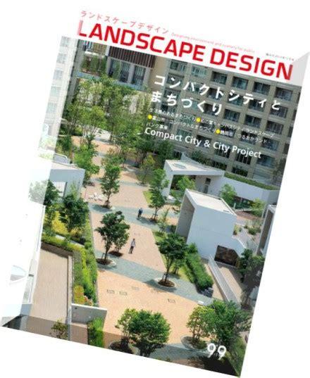 landscape design magazines download landscape design magazine n 99 pdf magazine