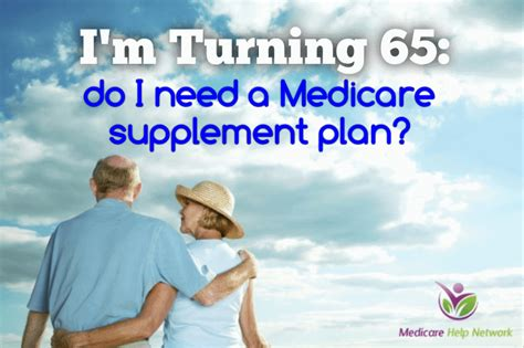 im turning      medicare supplement plan