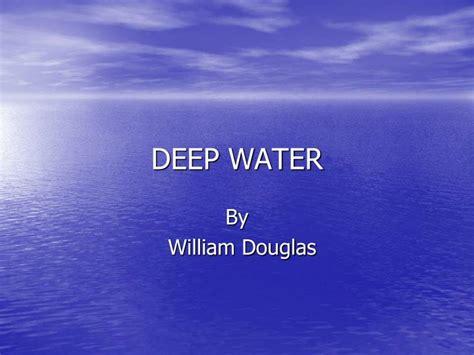 deep water powerpoint  id