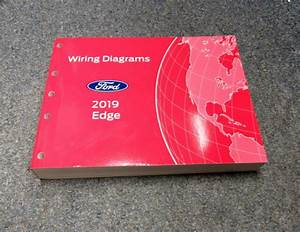 2019 Ford Edge Electrical Wiring Diagrams Service Manual