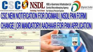csc new notification for digimail nsdl pan form change With csc nsdl pan documents upload