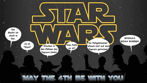 May The Force be With You – Möge die Macht mit Dir sein ...