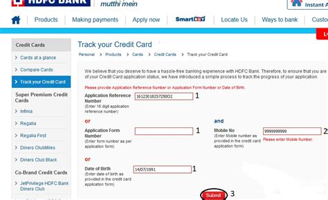 You can check the application status through your application id or pan card number and mobile number. HDFC Bank : Check Credit Card Application Status - www.statusin.in