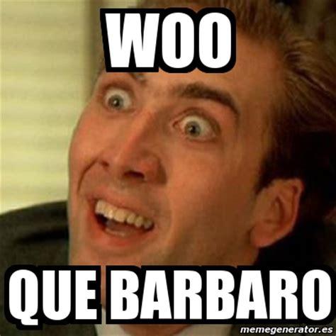 Woo Girls Meme - meme no me digas woo que barbaro 4263971