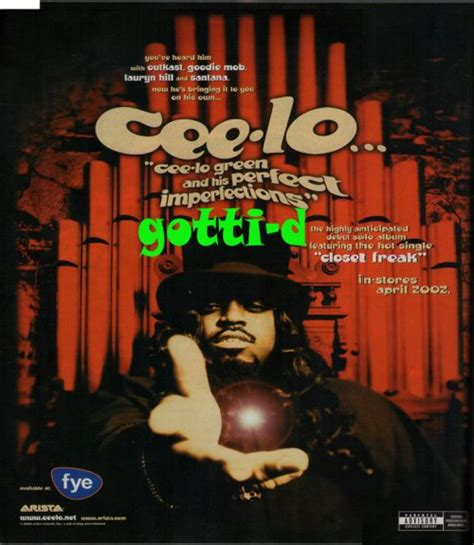 Closet Freak Song by Cee Lo Cee Lo Green And His Imperfections Gotti D