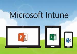 Microsoft Intune Can Now Deploy Office 365 ProPlus Apps