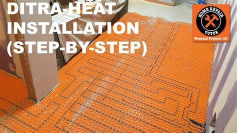 ditra heat heated flooring systems installation step