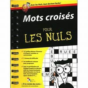 Prix De Court Mots Croisés : mots crois s pour les nuls broch a la croisee des mot achat livre prix ~ Medecine-chirurgie-esthetiques.com Avis de Voitures