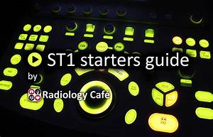 Radiology St1 Starters Guide