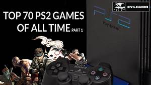 Top 70 Ps2 Playstation 2 Games Of All Time Part 1 Youtube