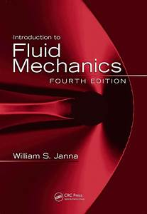 Introduction To Fluid Mechanics William S  Janna4th Ed2010  2