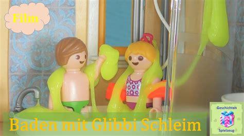 Playmobil Film Deutsch Baden Mit Glibbi Schleim