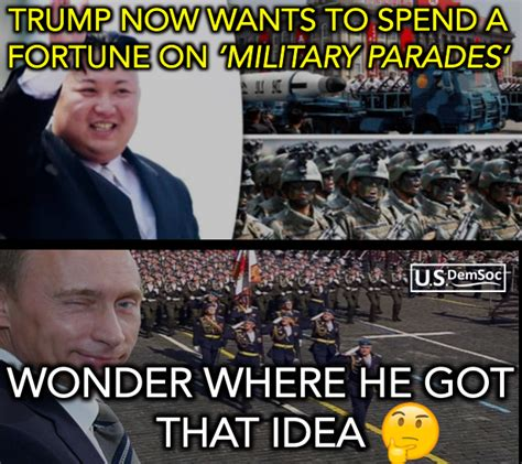 Parade Meme - 20 hilarious memes about trump s military parade obsession the political punchline