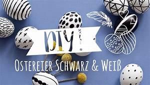 Ostereier Schwarz Weiß : ostereier bemalen im trendy schwarz wei monochrome look westwing diy tipps youtube ~ Frokenaadalensverden.com Haus und Dekorationen