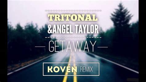 Tritonal & Angel Taylor