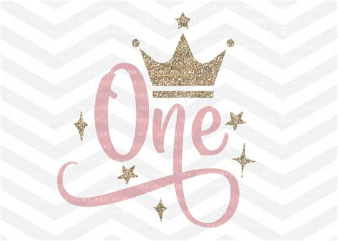 Any backgrounds, logos, mock ups, photos, watermarks, framed or cut images are for illustration. First Birthday SVG, One SVG File, Baby Girl, Crown, Number ...