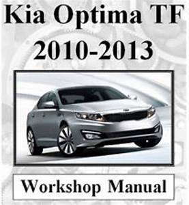 Kia 2010 11 12  U0026 2013 Optima Tf Full Workshop Service